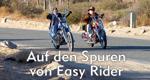 Auf den Spuren von Easy Rider