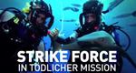 Strike Force - In tödlicher Mission