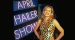 April-Hailer-Show