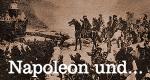 Napoleon und ...