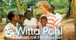 Witta Pohl - Reisen mit Herzklopfen