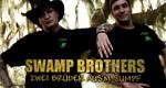 Swamp Brothers - Zwei Brüder aus'm Sumpf