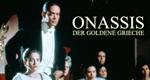 Onassis - Der goldene Grieche