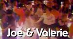 Joe & Valerie