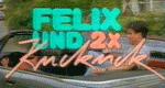 Felix und zweimal Kuckuck