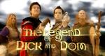 Die Legende von Dick und Dom