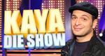 Die Kaya Show