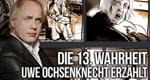 Die 13. Wahrheit - Uwe Ochsenknecht erzählt
