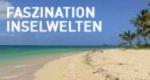Faszination Inselwelten
