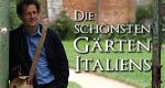 Die schönsten Gärten Italiens