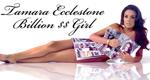 Tamara Ecclestone - Billion $$ Girl