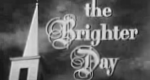 The Brighter Day