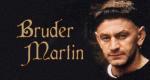 Bruder Martin