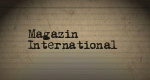 Magazin International