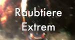 Raubtiere extrem