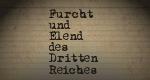 Furcht und Elend des Dritten Reiches