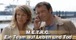 M.E.T.R.O. - Ein Team auf Leben und Tod