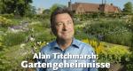 Alan Titchmarsh: Gartengeheimnisse