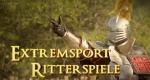Extremsport Ritterspiele