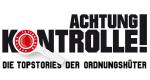 Achtung Kontrolle - Die Topstories der Ordnungshüter