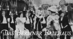 Das Berliner Ballhaus
