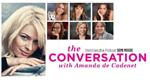 The Conversation - Starke Frauen ganz privat
