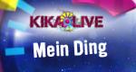 KIKA LIVE Mein Ding!