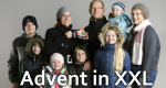 Advent in XXL