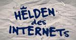 Helden des Internets