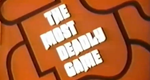 The Most Deadly Game