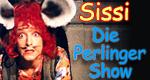 Sissi - Die Perlinger-Show
