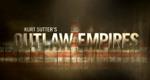 Kurt Sutter's Outlaw Empires
