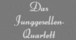 Das Junggesellen-Quartett