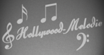 Hollywood-Melodie