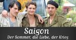 Saigon - Der Sommer, die Liebe, der Krieg
