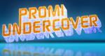 Promi undercover