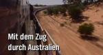 Mit dem Zug durch Australien
