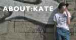 About:Kate