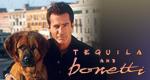 Tequila und Bonetti