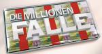 Die Millionen-Falle