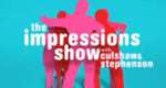 The Impressions Show with Culshaw and Stephenson