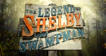 Shelby - Der Swamp Man