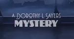 A Dorothy L. Sayers Mystery