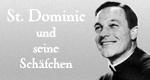 St. Dominic und seine Schäfchen