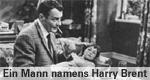 Ein Mann namens Harry Brent