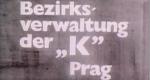 Bezirksverwaltung der K Prag