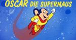 Oskar, die Supermaus