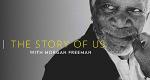Morgan Freeman's Story of Us