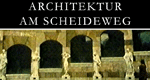 Architektur am Scheideweg