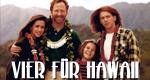 Vier für Hawaii
